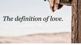 the-definition-of-love-how-could-a-holy-god-die-6879173